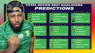 My 2021 AFCON (CAN) Prediction | 2021 African Cup Of Nations Qualifiers