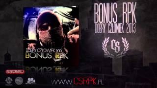 BONUS RPK ft. ROGAL - WSZYSTKO JEST DLA LUDZI