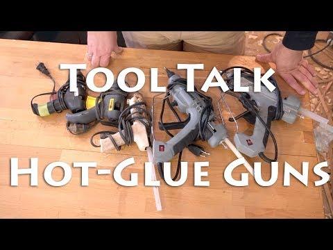 Tool Talk - Hot Glue Guns