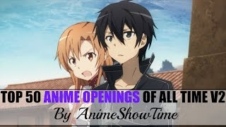 My Top 50 Anime Openings (All Time) V2