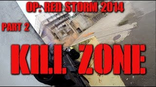 DesertFox Airsoft Operation: Red Storm 2014 Part 2: Kill Zone (Elite Force 4CRS)