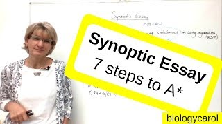 Synoptic essay - 7 steps to A*