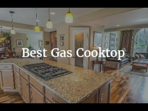 Best Gas Cooktop 2018