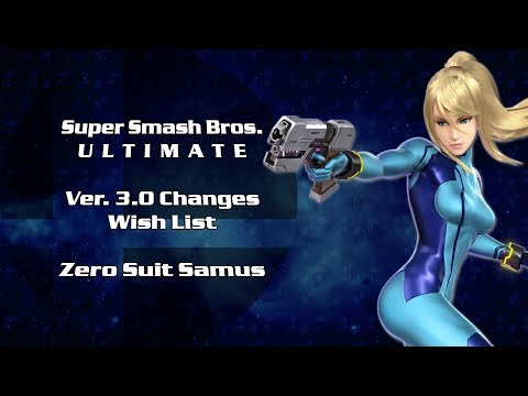 Zero Suit Samus Patch 3.0 Wishlist Changes (Super Smash Bros. Ultimate) thumbnail