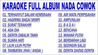KARAOKE FULL ALBUM 16 LAGU NADA COWOK