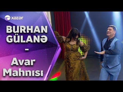 Burhan & Gülanə  -  Vababay  (Avar Mahnısı)
