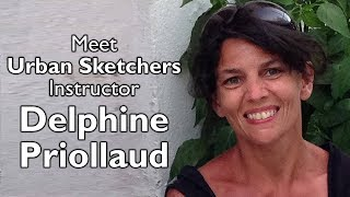 Meet Urban Sketchers Instructor Delphine Priollaud