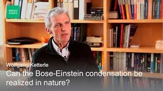Bose-Einstein Condensation - Wolfgang Ketterle