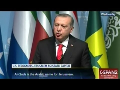 Turkish President Erdogan Gives History Lesson On Israel At Emergency Meeting Of The OIC