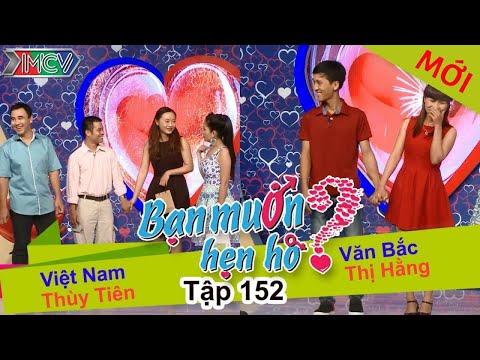 BẠN MUỐN HẸN HÒ - Tập 152 | Thùy Tiên - Việt Nam | Thị Hằng - Văn Bắc | 21/03/2016
