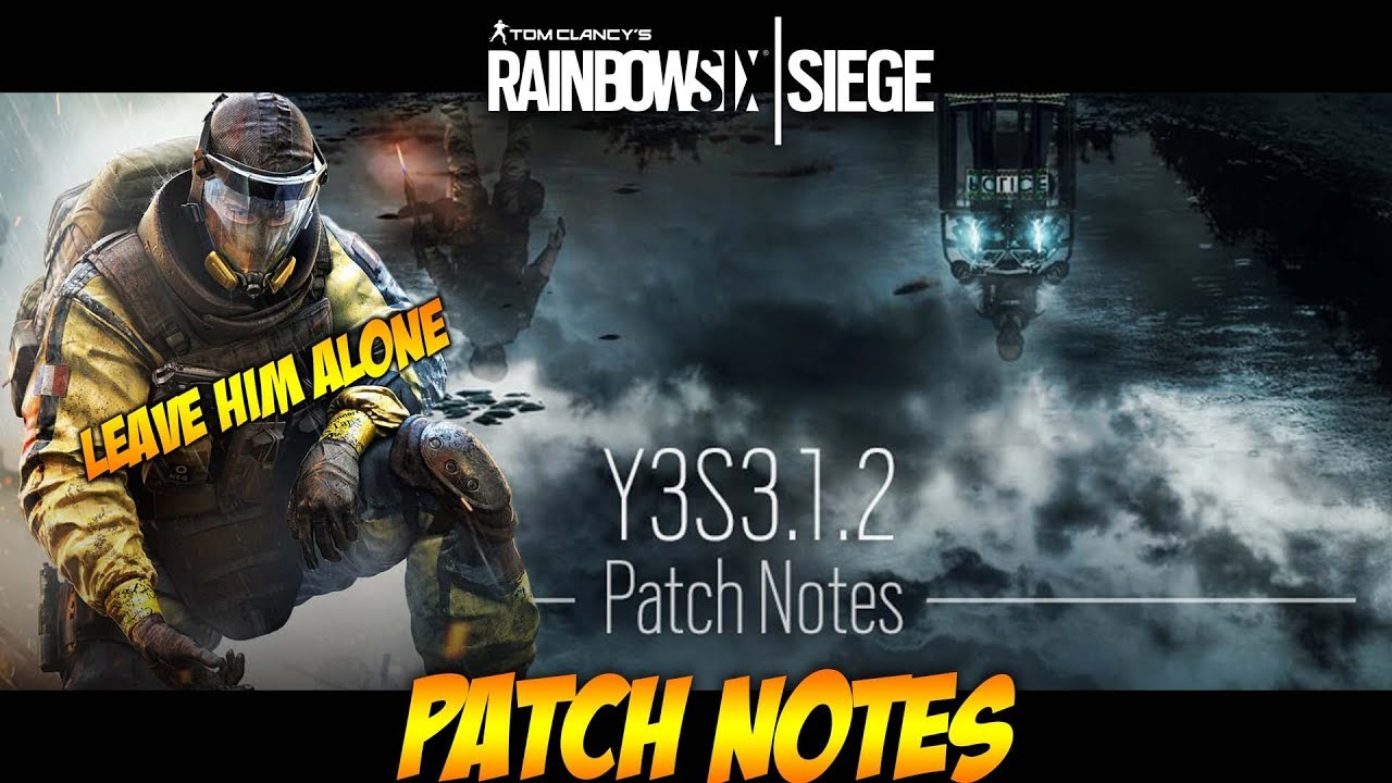 Rainbow Six Siege PATCH NOTES Y3S3 1 2