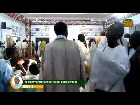 Direct Résidence Cheikhoul Khadim Touba:  Ramadan 2018  JOUR 1