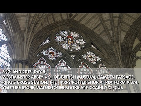 England 2017: Day 5 Camden Passage, King's Cross Station, Platform 9 3/4, YouTube Store