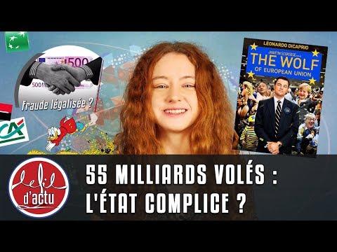 55 MILLIARDS VOLÉS PAR LA FINANCE : L'ÉTAT COMPLICE ?