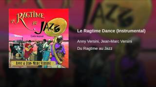 Le Ragtime Dance (Instrumental)