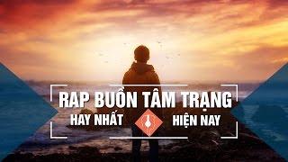 Top 20 Bài Rap Buồn Tâm Trạng Nhất 2017   Một Mình   RAP VIET HAY NHAT HIEN NAY 2017 (P01)