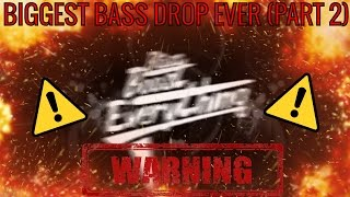 BIGGEST BASS DROP EVER! (EXTREME BASS TEST!!!) PART 2