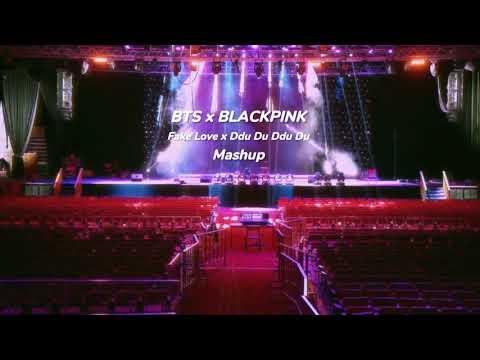 BTS x BLACKPINK - Fake Love x Ddu Du Ddu Du Mashup (Empty Arena)