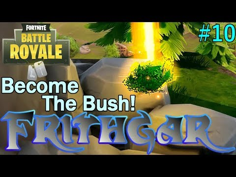 Let's Play Fortnite Battle Royale #10: Become One With The Bush!