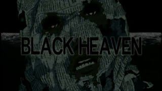 Black Heaven Opening Sequence (Epic and Weird!)