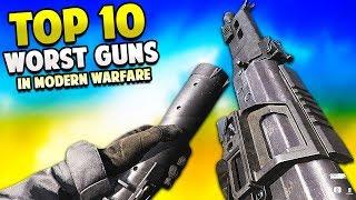 Top 10 WORST Guns in MODERN WARFARE