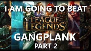 Trinimmortal beats League: Gangplank Part 2 feat. Elderwood Hecarim