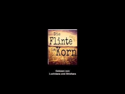 Die Flinte im Korn - Kiki Lee | Gelesen von Luviniana u. Shishara