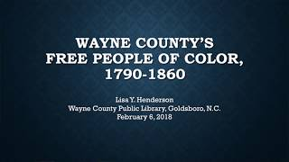 Wayne County's Free People Of Color - Lisa Henderson