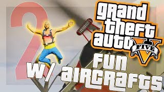 GTA 5 Funny Moments: Aircraft Edition Part 2 - Flight School, Fight, Cargobob Tank