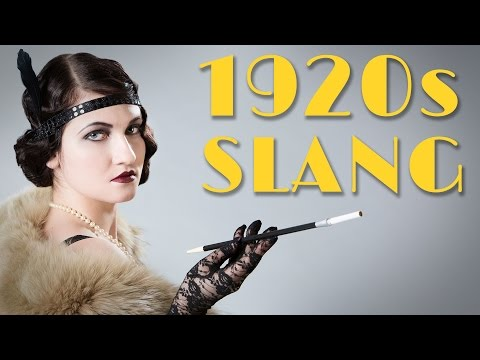 1920s Slang That Needs To Make A Comeback