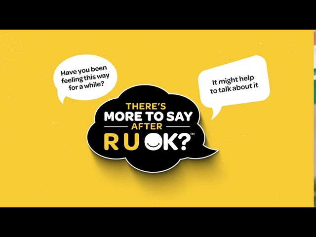 Today is the official 'R U OK' Day