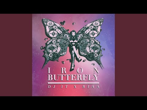 Iron Butterfly (Future Bass Remix)