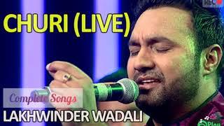 CHURI | Lakhwinder Wadali