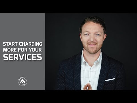 How to Start Charging More for the Services You Provide