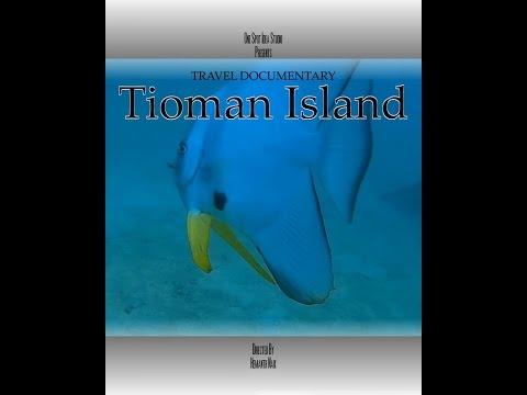Tioman Island Travel Documentary