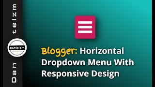 How to Add Dropdown Menu in Blogger (2020)
