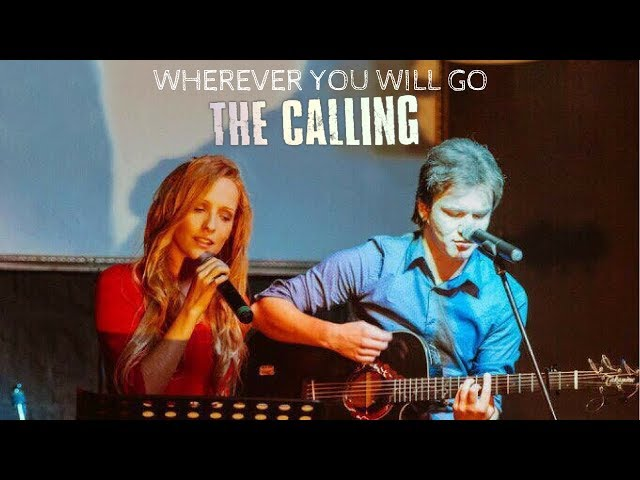 Wherever you will go - The Calling - Acoustic Cover by Lena Shad & Andrey Zubekhin