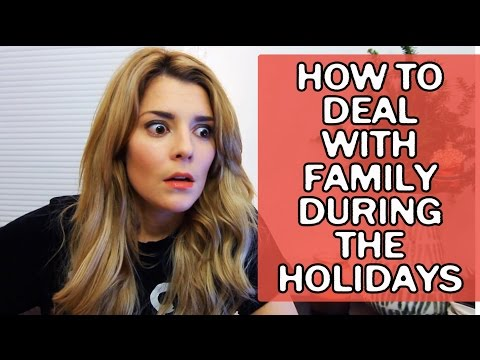 HOW TO DEAL W/ FAMILY DURING THE HOLIDAYS  // Grace Helbig