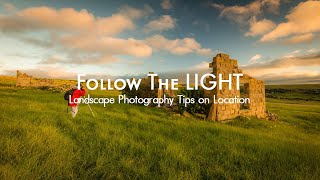 Landscape Photography Tips and Techniques on Location