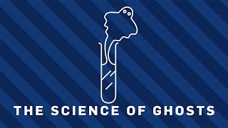 The Science of Ghosts | Earth Lab