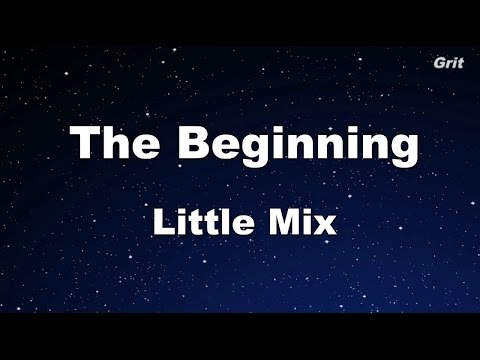 The Beginning - Little Mix  Karaoke 【No Guide Melody】Instrumental