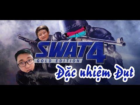 #77 SWAT 4  ĐẶC NHIỆM ĐỤT BẮT CƯỚP :))
