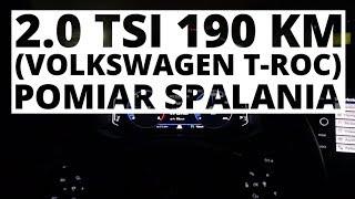 Volkswagen T-Roc 2.0 TSI 190 KM (AT) - pomiar zużycia paliwa
