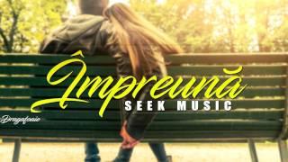 Seek - Impreuna