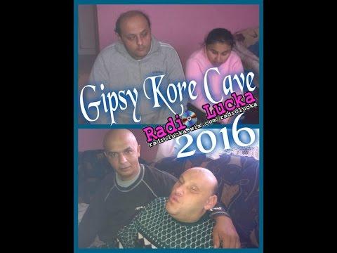GIPSY KORE CAVE 2016