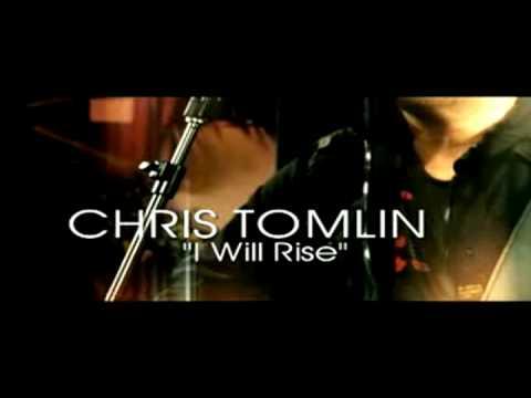 "♫ Chris Tomlin - ""I Will Rise"" ♫"