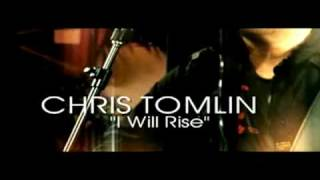 "♫ Chris Tomlin - ""I Will Rise"" ♫"