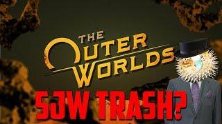 Outer Worlds Confirmed Sjw Trash?!