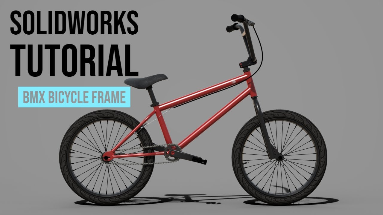 SolidWorks Tutorial #1: BMX Bicycle Frame - YouTube