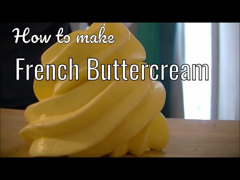how to make French Buttercream (super rich buttercream frosting)